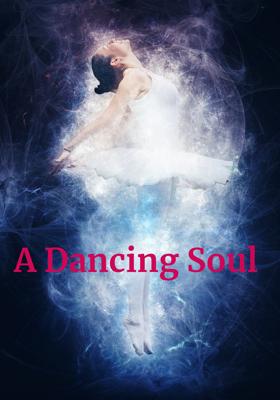 A Dancing Soul