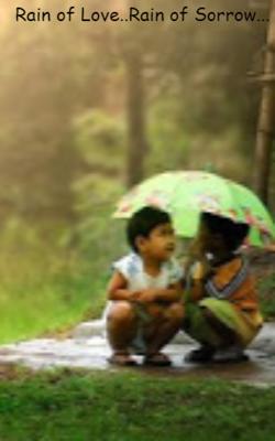 Rain Of Love..Rain Of Sorrow...