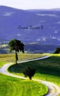 Corona Diaries - 8