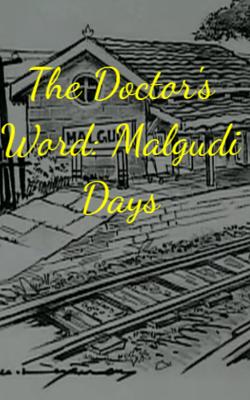 The Doctor's Word: Malgudi Days