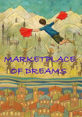 Marketplace Of Dreams