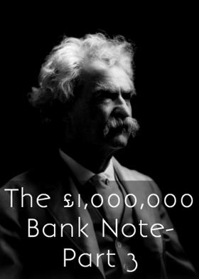 The £1,000,000 Bank Note-Part3