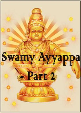 Swamy Ayyappa - Part 2