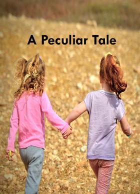 A Peculiar Tale
