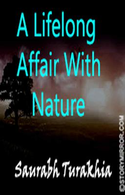 A Lifelong Affair With Nature