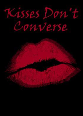 Kisses Don't Converse