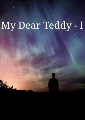 My Dear Teddy - I