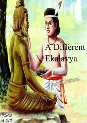 A Different Ekalavya