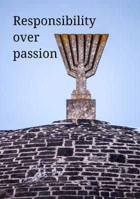 Responsibility Over Passion