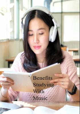Benefits Studying With Music