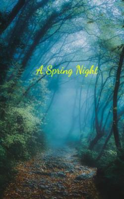 A Spring Night
