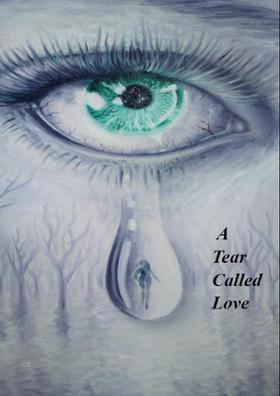 A Tear Called Love