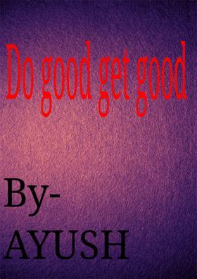 Do Good, Get Good