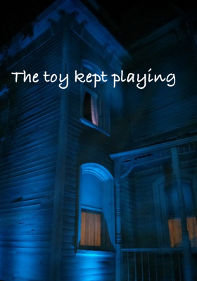 The Toy Kept Playing