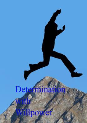 Determination With Willpower