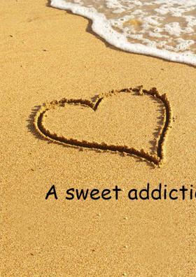 A Sweet Addiction