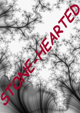 Stone-Hearted