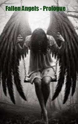 Fallen Angels - Prologue