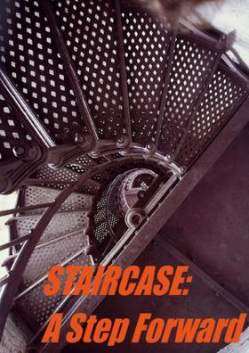 STAIRCASE - A Step Forward