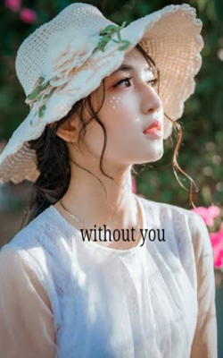 Without You!!!
