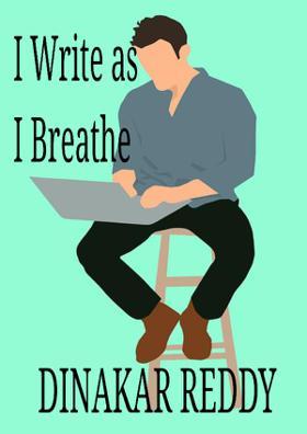 I Write As I Breathe