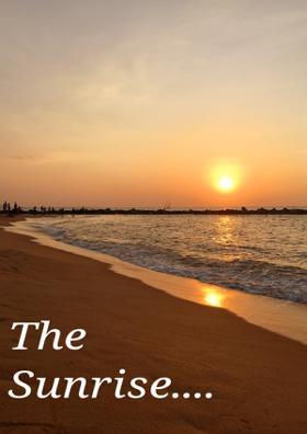 The Sunrise ...