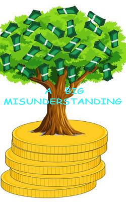A Big Misunderstanding