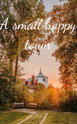 A small happy town