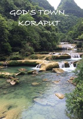 God's Town - Koraput