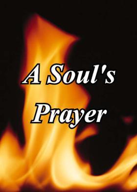 A Soul's Prayer