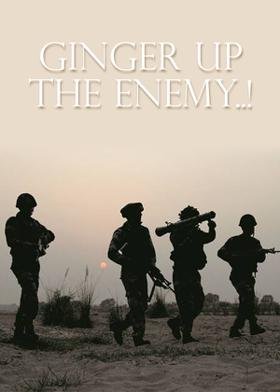 Ginger Up The Enemy..!