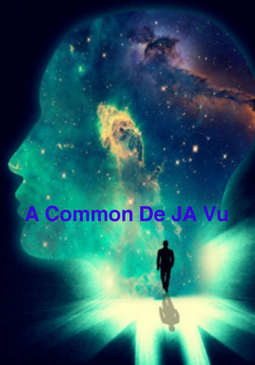 A Common De JA Vu