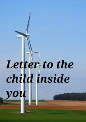 Letter To The Child Inside You
