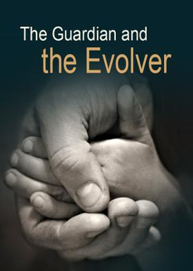 The Guardian and the Evolver