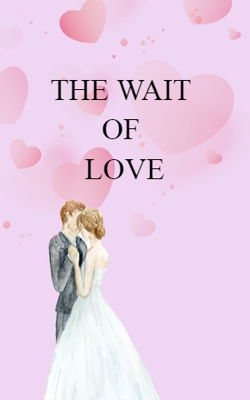 The Wait Of Love