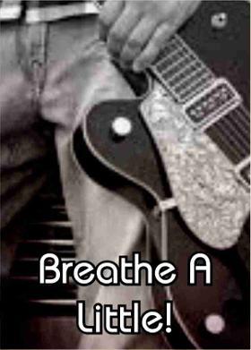 Breathe A Little!