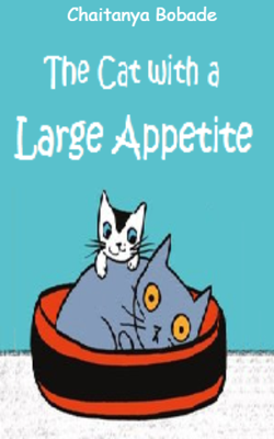 The Cat With A Large Appetite