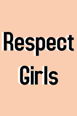 Respect Girls