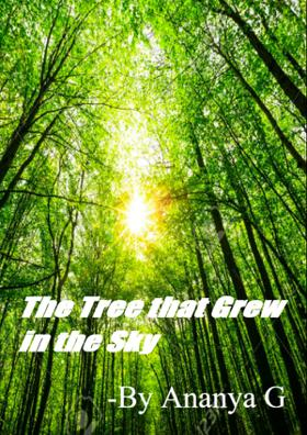 The Tree That Grew In The Sky