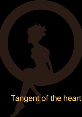 Tangent of the Heart part : 2
