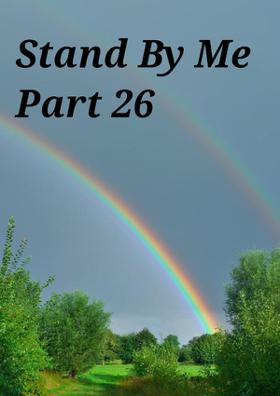 Stand By Me Part 26