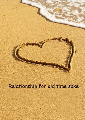 Relationship For Old Time Sake