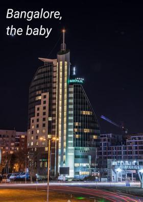 Bangalore, The Baby