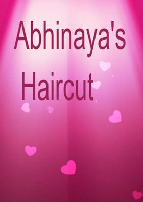 Abhinaya's Haircut
