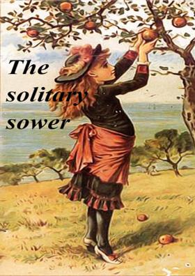 The Solitary Sower