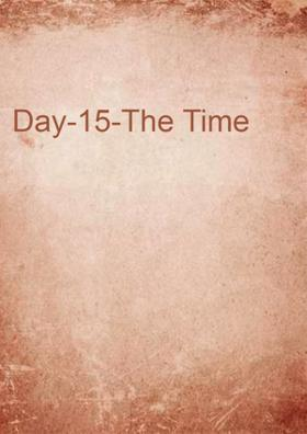 Day-15-The Time