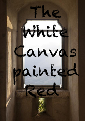 The White Canvas Painted Red