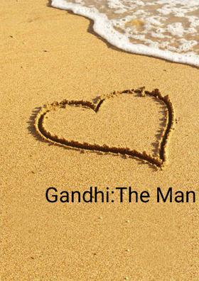 Gandhi: The Man of the Millennium