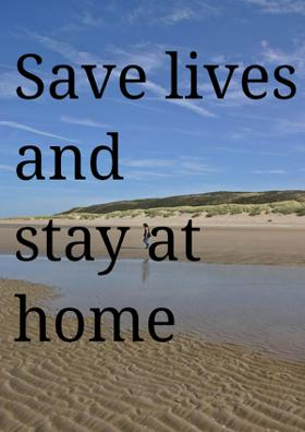 Save Lives And Stay At Home