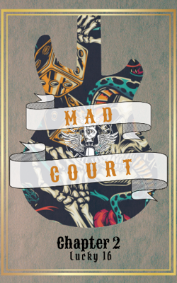 Mad Court: Ch. 2 Lucky 16